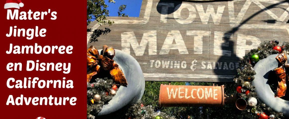 Mater's Jingle Jamboree en Disney California Adventure - disneylandiaaldia.com