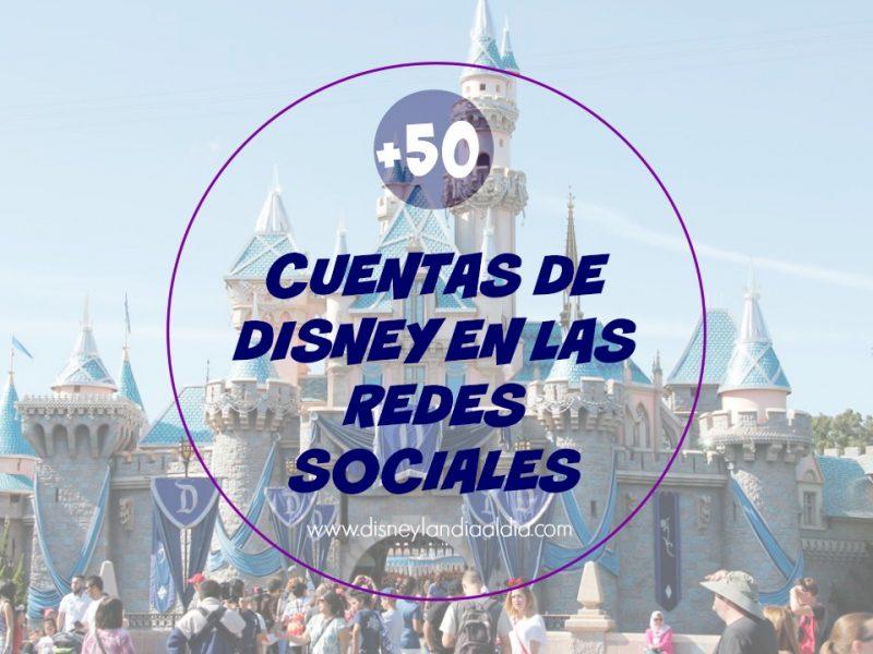 Cuentas de Disney en las Redes Sociales