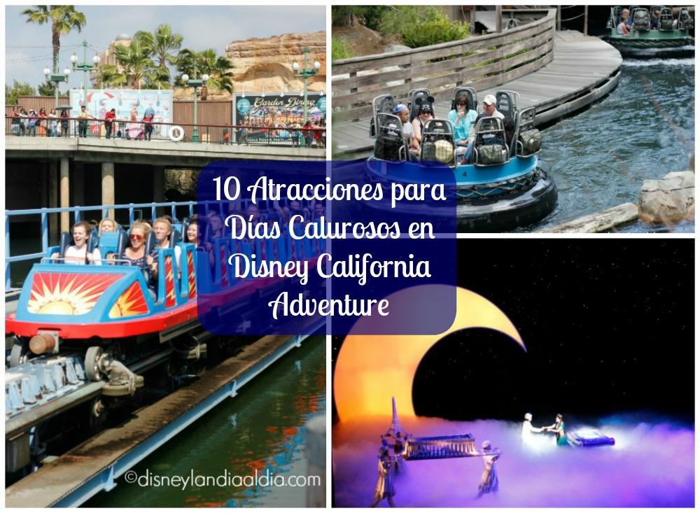 10 atracciones para días calurosos en Disney California Adventure
