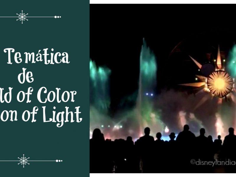 La temática de World of Color - Season of Light - disneylandiaaldia.com