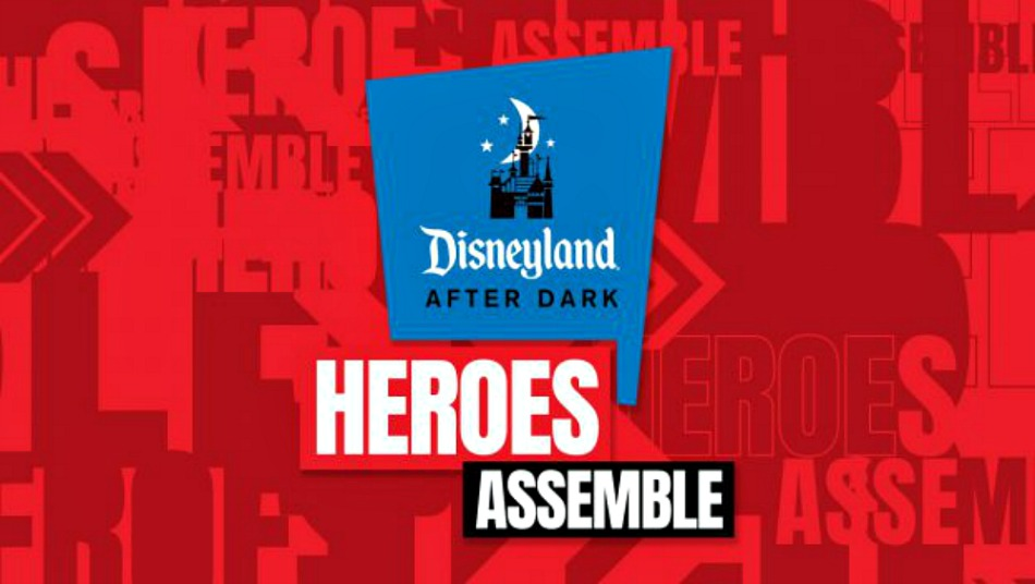 Celebra a los Superhéroes en Disneyland After Dark