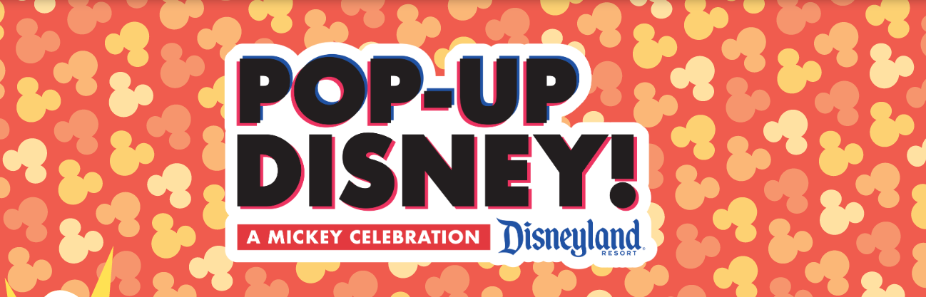 Boletos para Pop-Up Disney! A Mickey Celebration ya están a la Venta