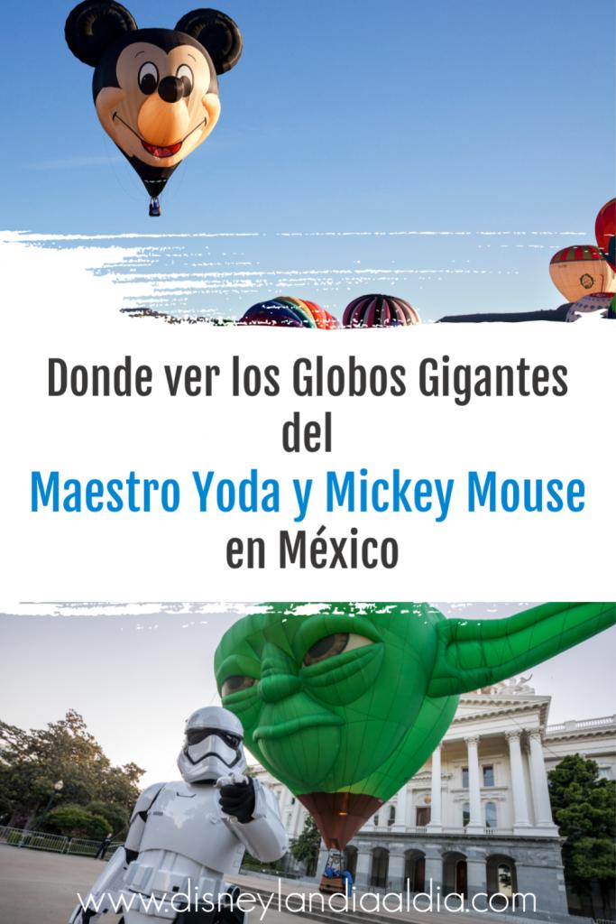 Donde ver los Globos Gigantes del Maestro Yoda y Mickey Mouse en México