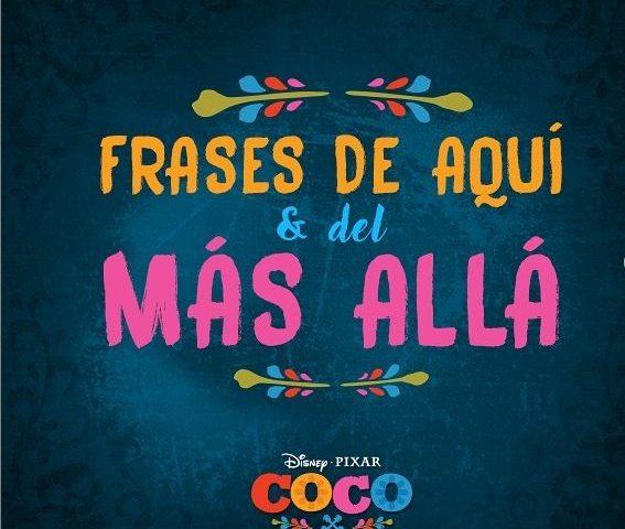Frases de la película de Coco: Aquí y del Más Allá