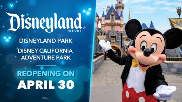 Disneylandia Reabrirá el 30 de abril 2021
