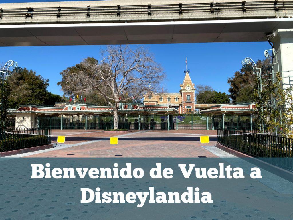 Bienvenido de Vuelta a Disneylandia
