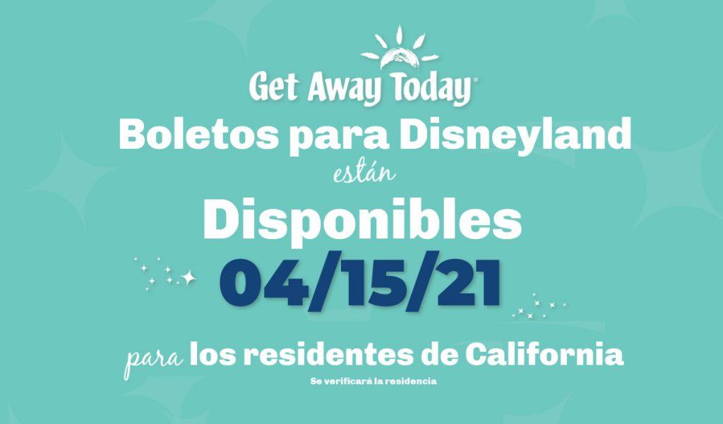 Oferta en Boletos de Disneylandia para Residentes de California
