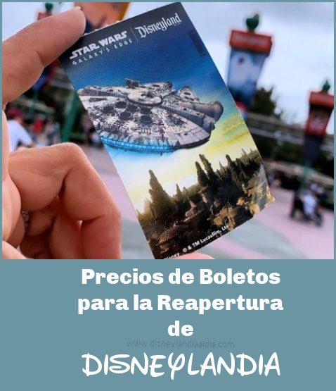 Precios de Boletos para la Reapertura de Disneylandia